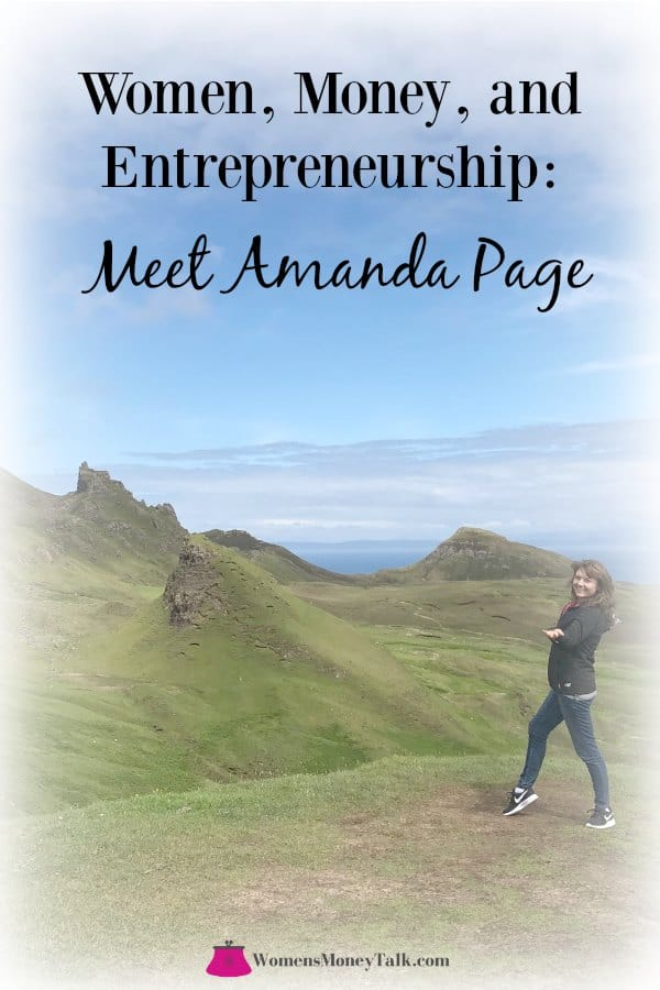 Entrepreneurial women share stories about themselves, their relationship with money, and running a small business - this week meet Amanda Page. #entrepreneur #microbusiness #writer #author #blogger #money #story