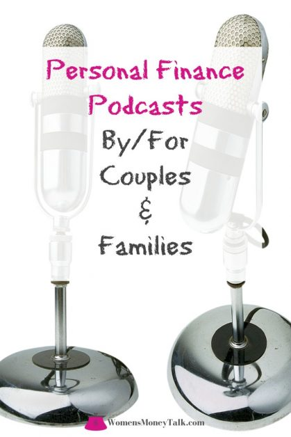 personal finance podcasts by or for couples and families